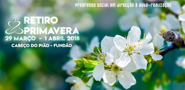 """Retiro de Primavera 2018 - """"Semear um Novo Mundo"""""""