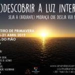 """Retiro de Primavera 2019 - """"(Re)Descobrir a Luz Interior"""""""